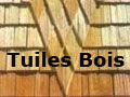 Tuiles bois, shakes, tavaillons, bardeaux